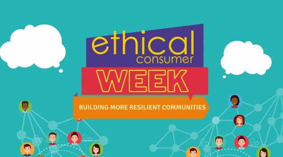 image: ethical consumer week building resilient communities